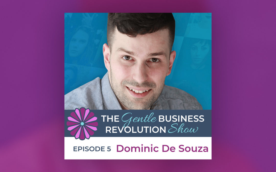 Marketing to Connect Through Story - Interview with Sarah Santacroce on 'The Gentle Business Revolution'
